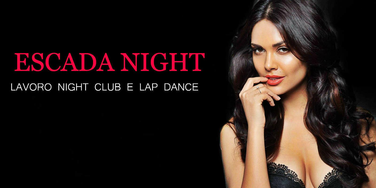 ESCADA NIGHT LAVORO NIGHT CLUB